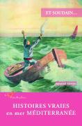 Histoires vraies en mer Méditerranée