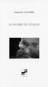 Le Sourire de Cézanne