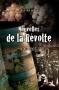 Nouvelles de la révolte, 1907-2007