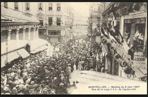 Montpellier 9 juin 1907 rue de la loge.jpg