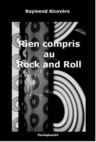 Rien compris au rock and roll.jpg